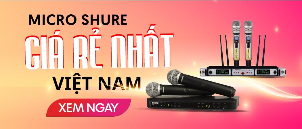 Micro shure giá rẻ nhất Việt Nam